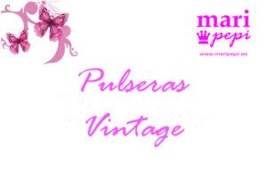 Pulseras vintage